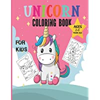 Unicorn Coloring Book: 50 Unicorn Coloring Book For Kids 2-5 Years Old