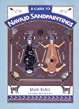 A Guide to Navajo Sandpaintings