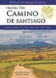 Hiking the Camino De Santiago: Camino Frances: St Jean - Santiago - Finisterre