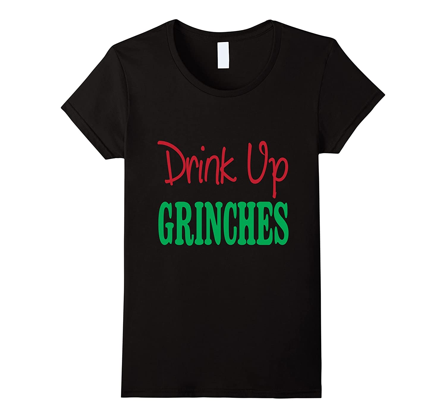 Christmas shirt Drink up Grinches