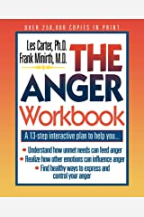 The Anger Workbook: A 13-Step Interactive Plan to Help You... (Minirth-Meier Clinic Series) Paperback
