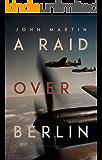 A Raid Over Berlin