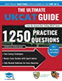 The Ultimate UKCAT Guide: 1250 Practice Questions: Fully Worked Solutions, Time Saving Techniques, Score Boosting Strategies, Includes New Decision Making Section, UniAdmissions