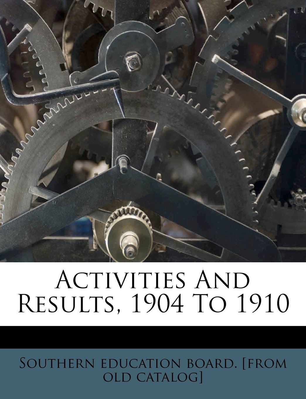 Activities And Results, 1904 To 1910 PDF