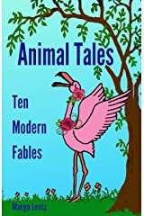 Animal Tales: Ten Modern Fables Paperback