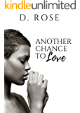 Another Chance to Love (Second Chance Book 1)
