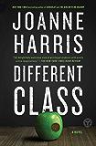 Different Class: A Novel