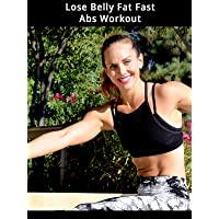 Lose Belly Fat Fast Abs Workout