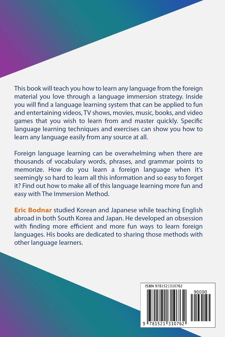 Buy The Immersion Method: How to Learn Any Language from What You Love Book  Online at Low Prices in India | The Immersion Method: How to Learn Any  Language ...