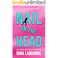 Nail on the Head (Detective Kate Rosetti Mystery Book 5)