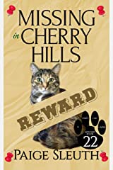 Missing in Cherry Hills (Cozy Cat Caper Mystery) (Volume 22) Paperback