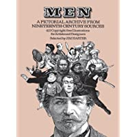Men: A Pictorial Archive from Nineteenth-Century Sources