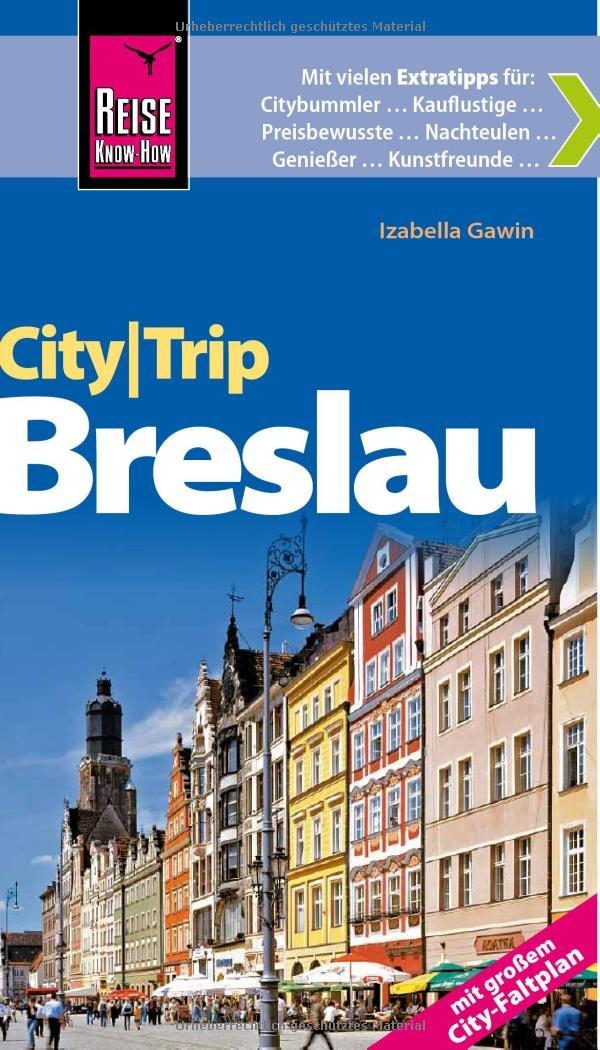 Reise Know-How CityTrip Breslau: Reiseführer mit Faltplan
