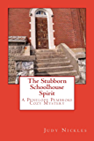 The Stubborn Schoolhouse Spirit (The Penelope Pembroke Cozy Mystery Series Book 2)