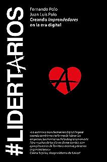 #Lidertarios: Creando imprendedores en la era digital