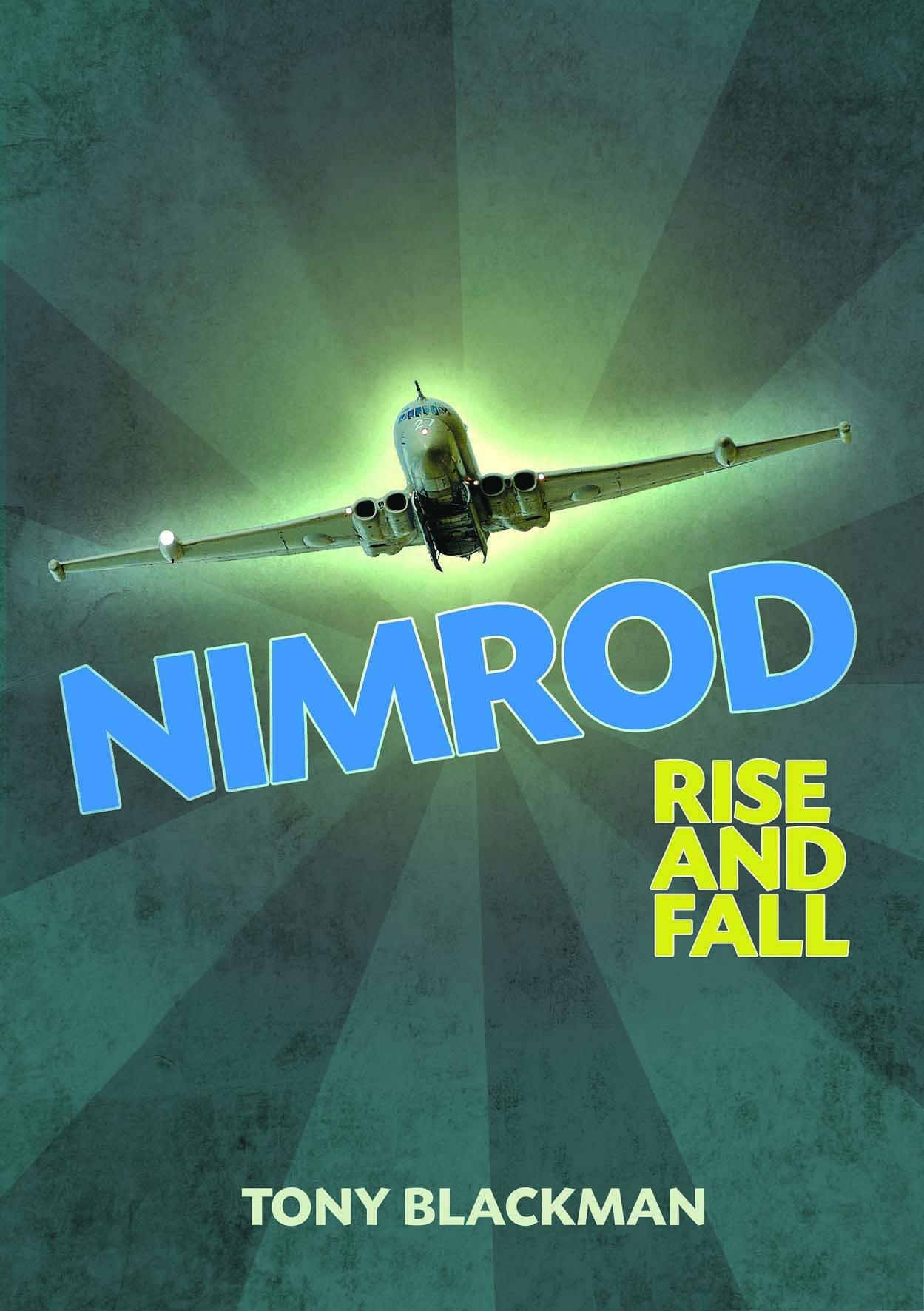 0e9a410836e Nimrod  Rise and Fall  Amazon.co.uk  Tony Blackman  9781909166028  Books