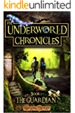 The Guardian: The Underworld Chronicles