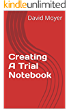 Creating A Trial Notebook