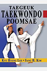 Tae Kwon Do Taegeuk Poomsae (Taekwondo Poomsae series Book 1) Kindle Edition