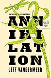 Annihilation (LITT GENERALE) (French Edition)