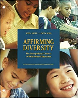 affirming diversity Affirming diversity: the sociopolitical context of multicultural education, 6th edition.