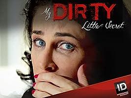 My Dirty Little Secret Season 2