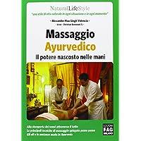Massaggio ayurvedico. Il potere nascosto nelle mani