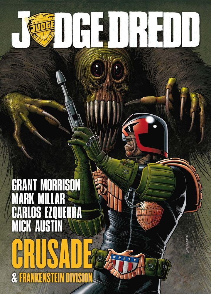 Judge Dredd: Crusade: Grant Morrison, Mark Millar, Mick