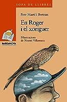 En Roger I El Xoriguer (Llibres Infantils I