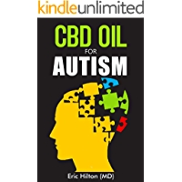 CBD OIL FOR AUTISM: All You need to Know about using CBD oil for AUTISM