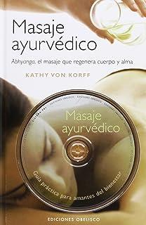 Masaje Ayurvédico (Spanish Edition)