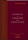 Le Déterminisme et la Responsabilité dans le Système de Calvin