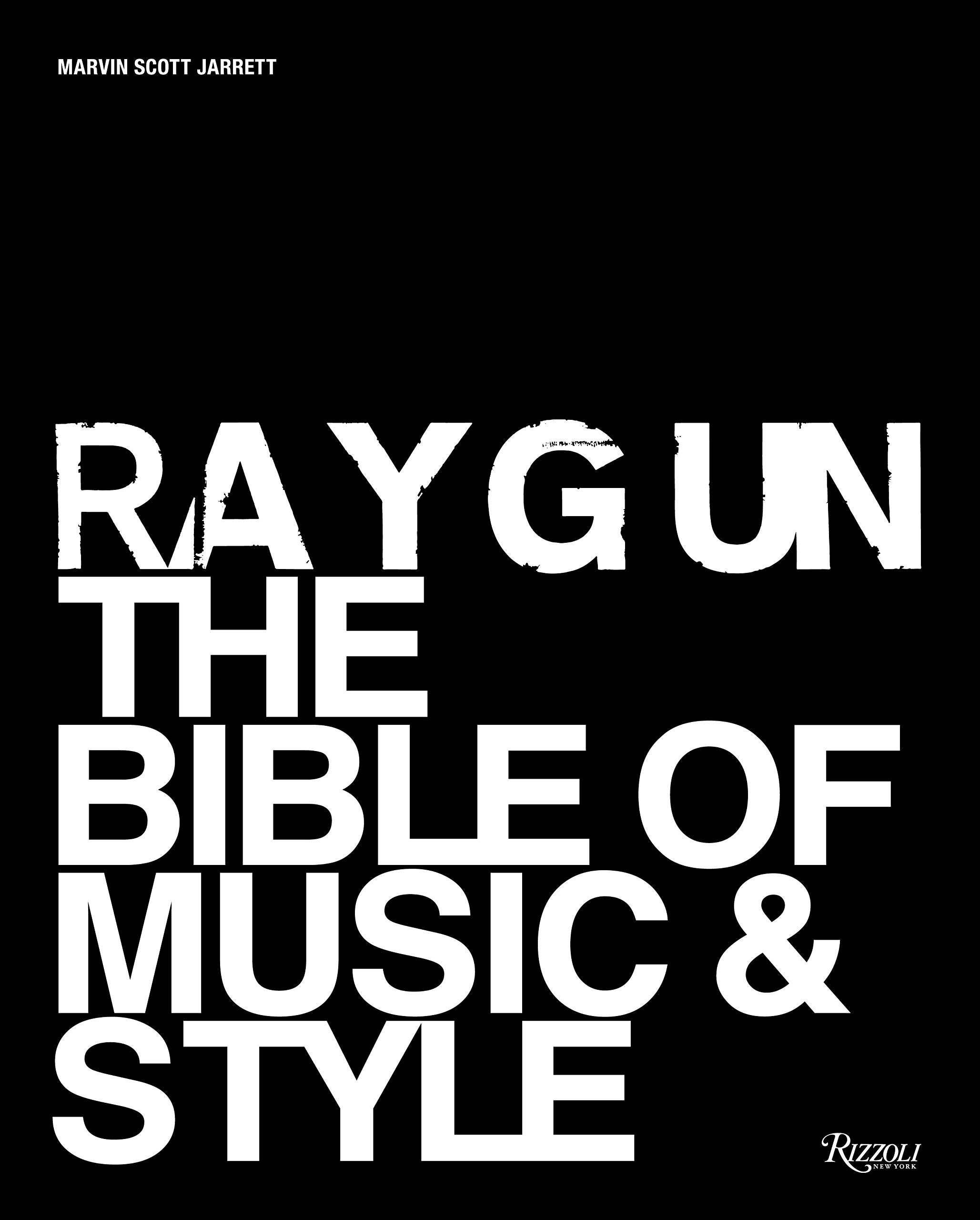 Ray Gun  The Bible Of Music And Style