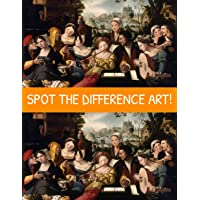 Spot the Difference Art!: A Hard Search and Find Books for Adults