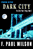 Dark City (The Early Years Trilogy Book 2)