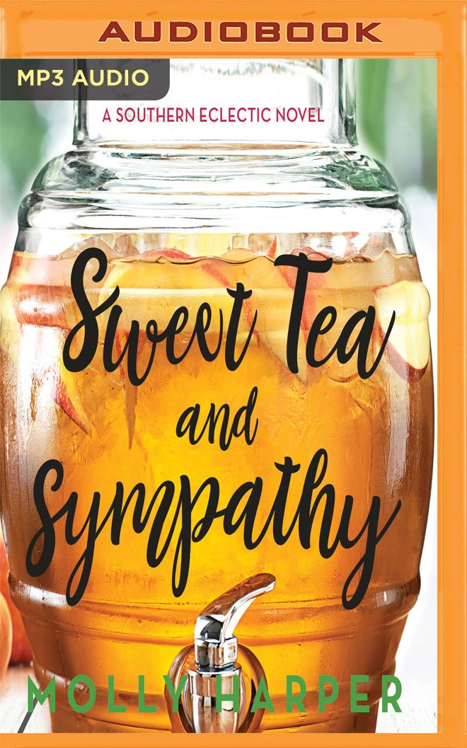 Sweet Tea and Sympathy (Southern Eclectic)