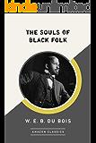The Souls of Black Folk (AmazonClassics Edition)
