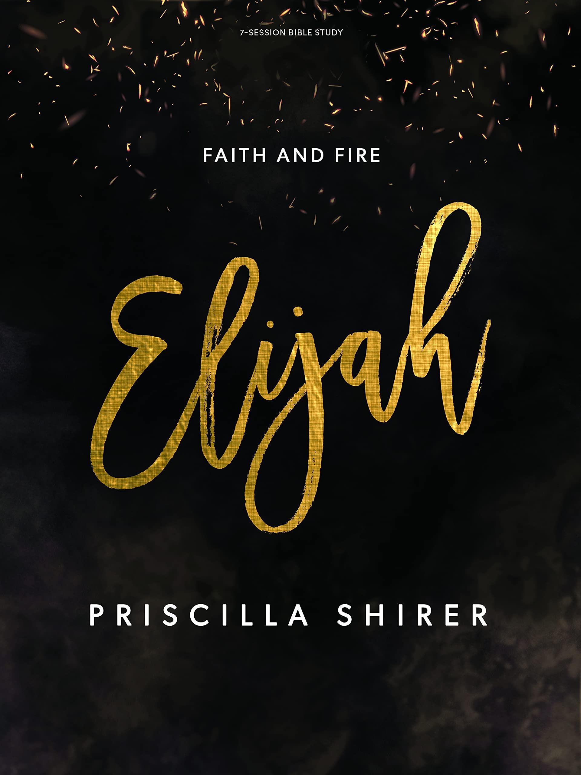 Elijah – Bible Study Book: Faith and Fire