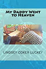 My Daddy Went to Heaven Kindle Edition