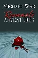 Roommate Adventures Kindle Edition