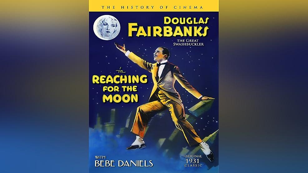 Douglas Fairbanks - Reaching The Moon