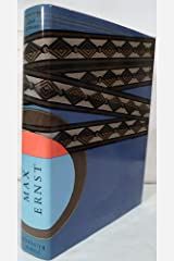 MAX ERNST LIFE AND WORK Hardcover
