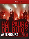 Afterhours. Hai paura del buio? Il film. DVD. Con libro
