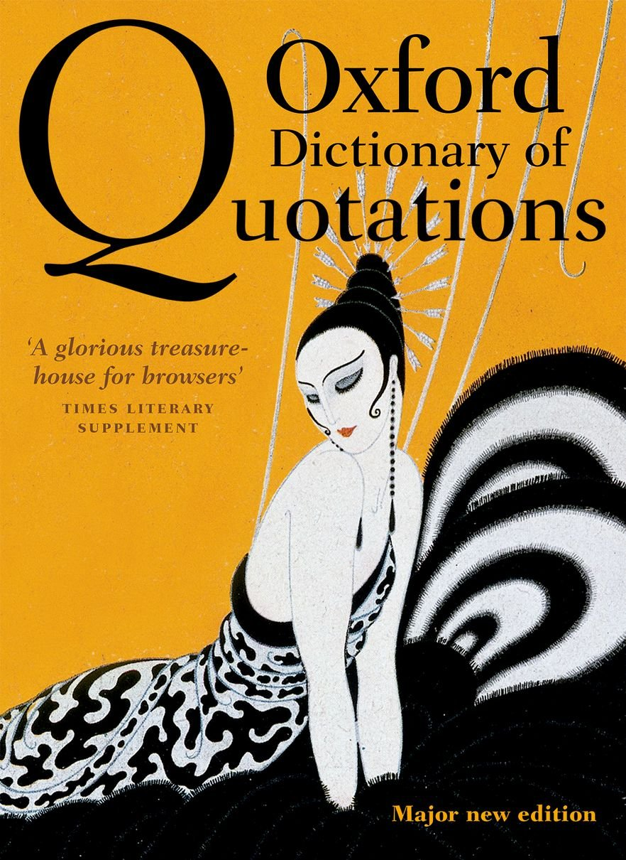 Oxford Dictionary of Quotations by Oxford University Press USA