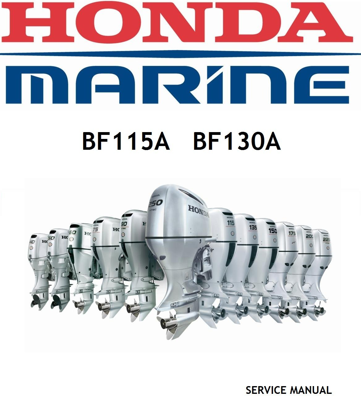 Amazon.com: Honda BF115A, BF130A, Outboard Engine Repair Service Manual  CD/DVD/PDF