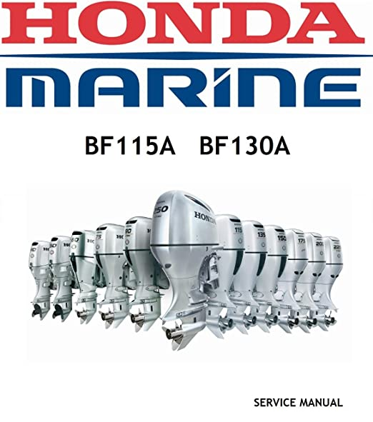 Honda BF115A, BF130A, Outboard Engine Repair Service Manual CD/DVD/PDF