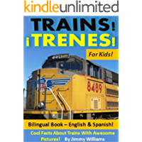 Trains!¡Trenes! For Kids! Bilingual Book - English &