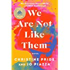 We Are Not Like Them: A Novel