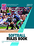 2017 NFHS Softball Rules Book