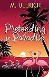 Pretending in Paradise